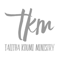 Talitha Koumi Ministry